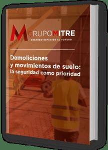 GrupoMitre-Demoliciones y movimientos del suelo la seguridad como prioridad